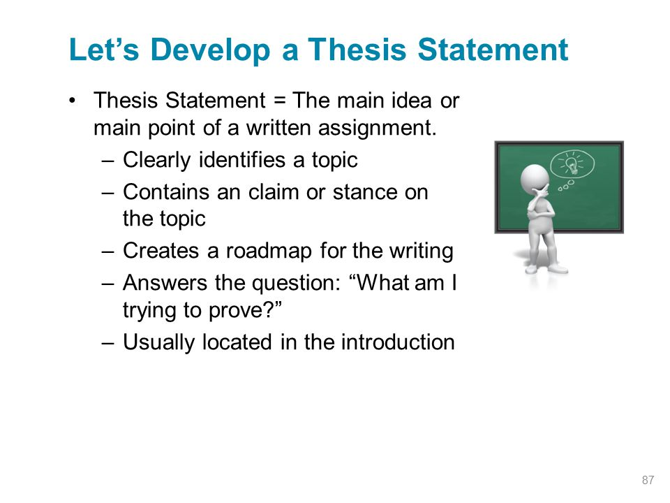 Let's Develop a Thesis Statement