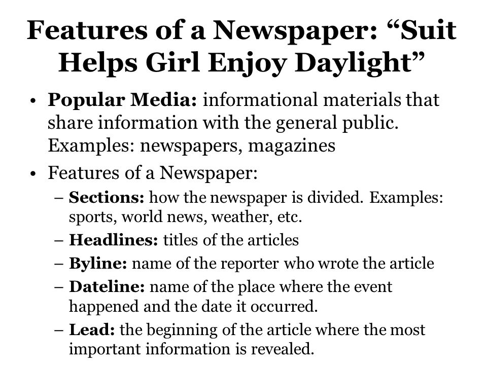Features of a Newspaper: Suit Helps Girl Enjoy Daylight