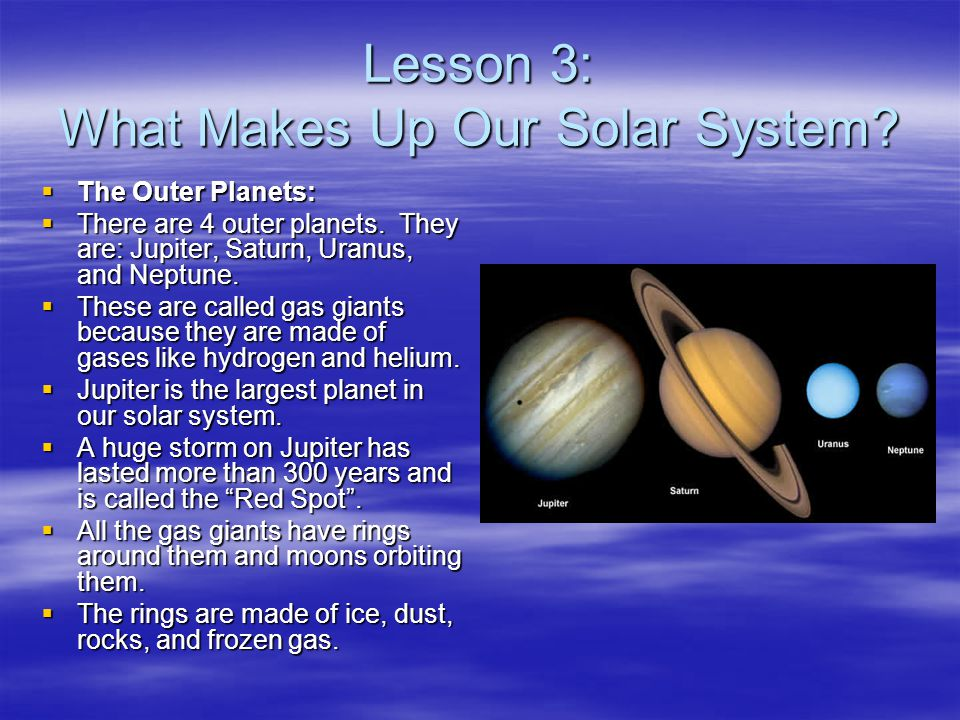 Lesson 3: What Makes Up Our Solar System
