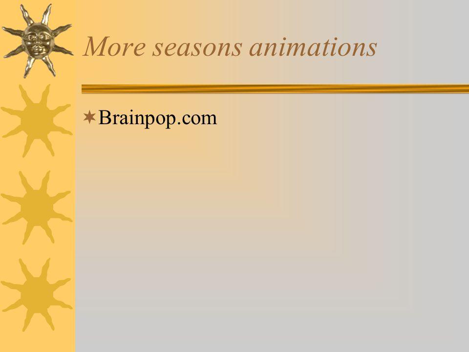 More seasons animations