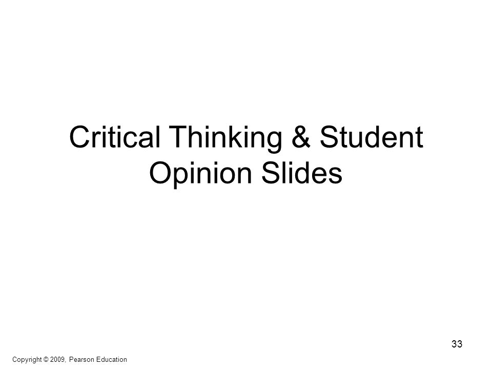 Critical Thinking & Student Opinion Slides