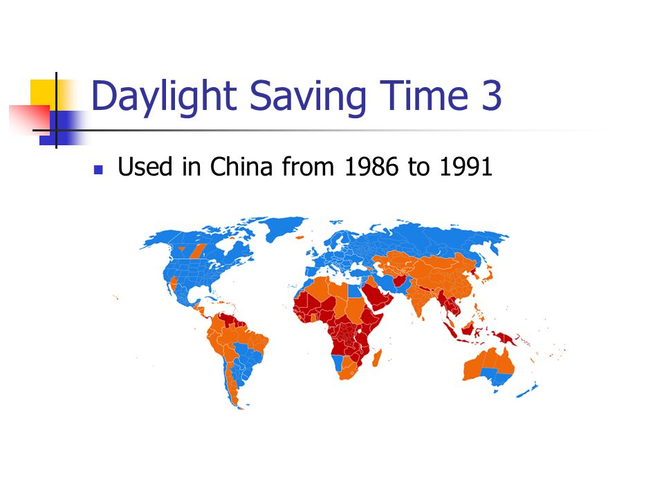 Daylight Saving Time 3 Used in China from 1986 to 1991