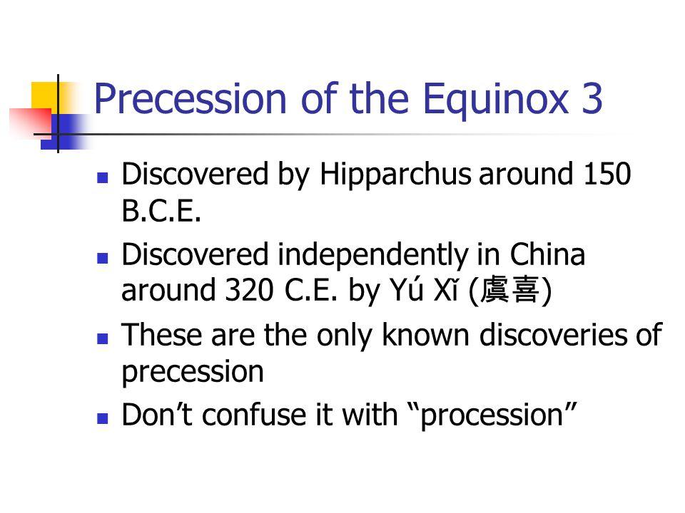 Precession of the Equinox 3