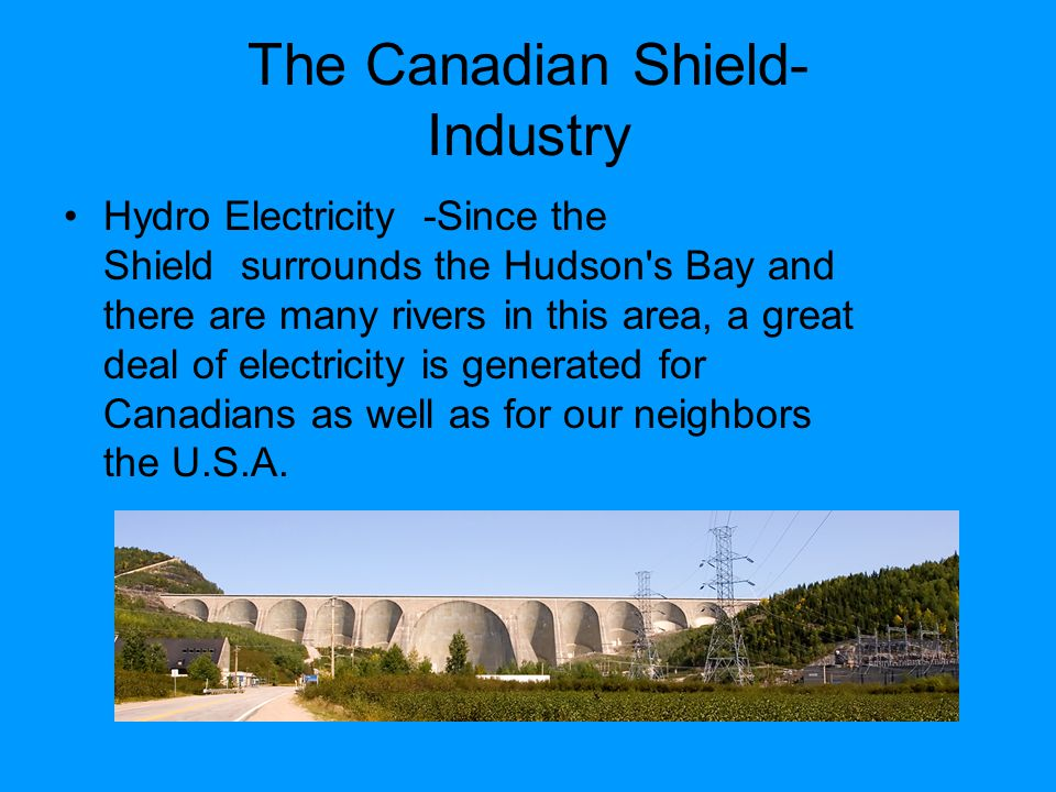 The Canadian Shield- Industry