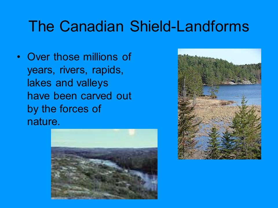 The Canadian Shield-Landforms