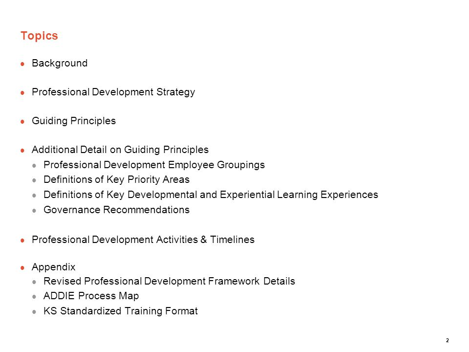 Topics Background Professional Development Strategy Guiding Principles