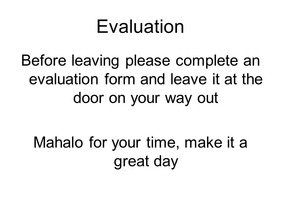 Mahalo for your time, make it a great day