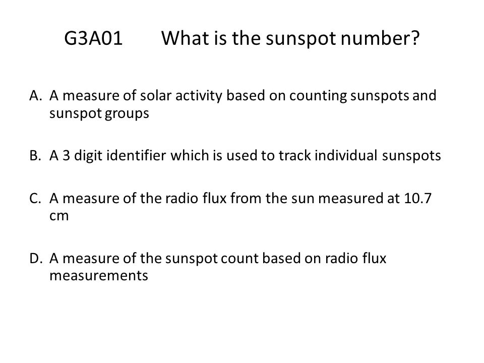 G3A01 What is the sunspot number