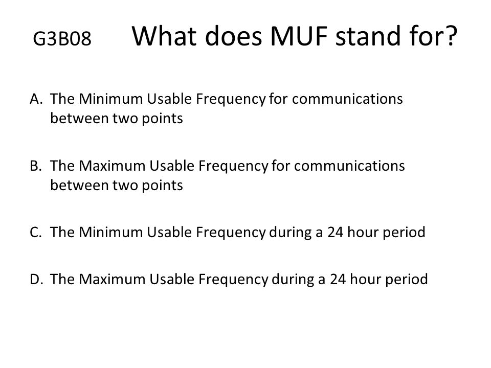 G3B08 What does MUF stand for