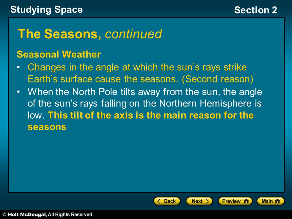 The Seasons, continued Seasonal Weather