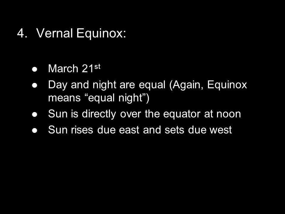 Vernal Equinox: March 21st