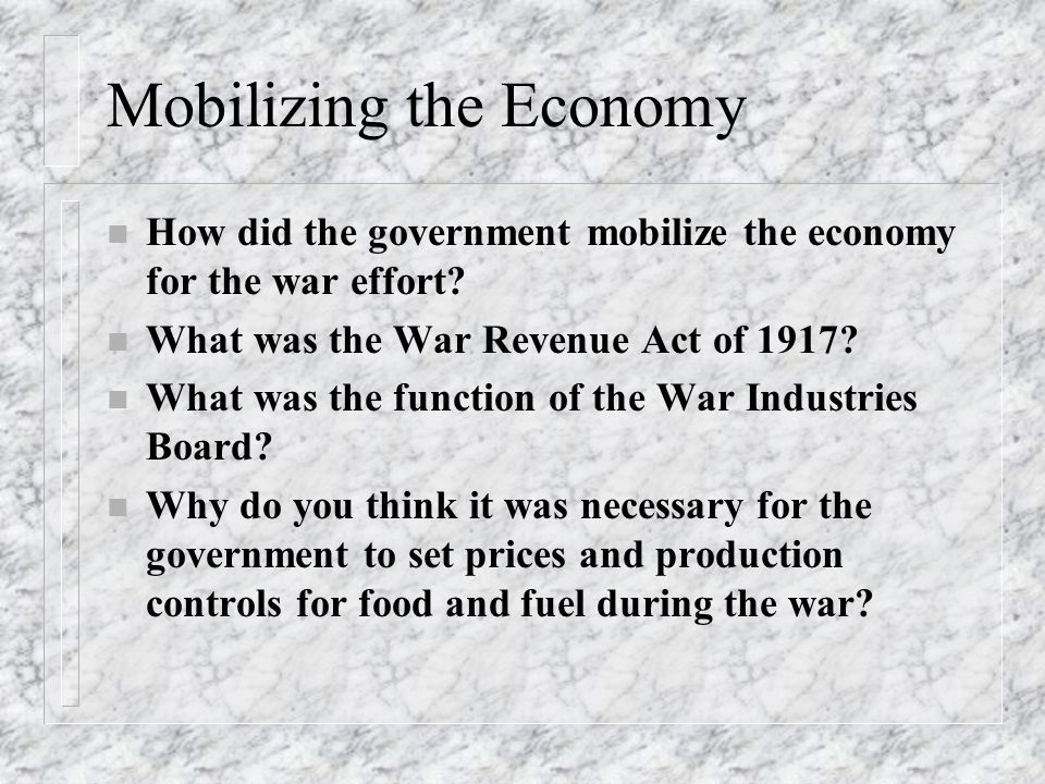 Mobilizing the Economy