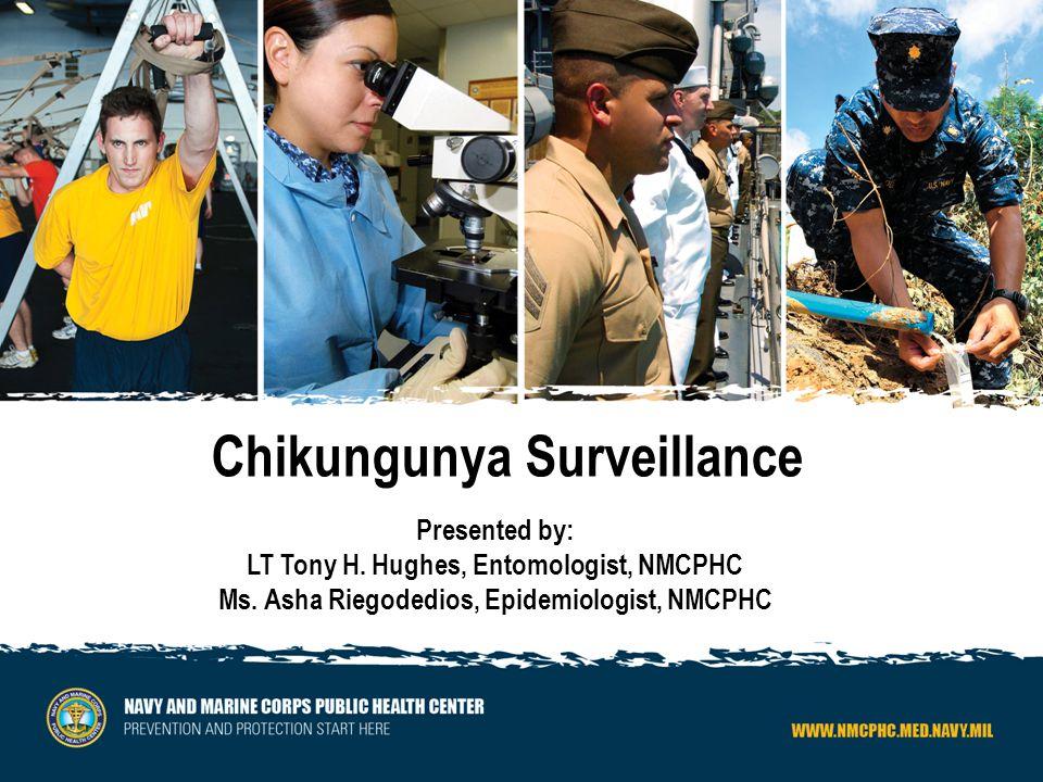 Chikungunya Objectives: