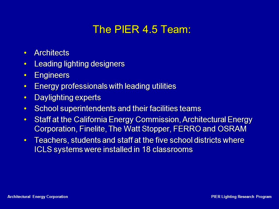 The PIER 4.5 Team: Architects Leading lighting designers Engineers