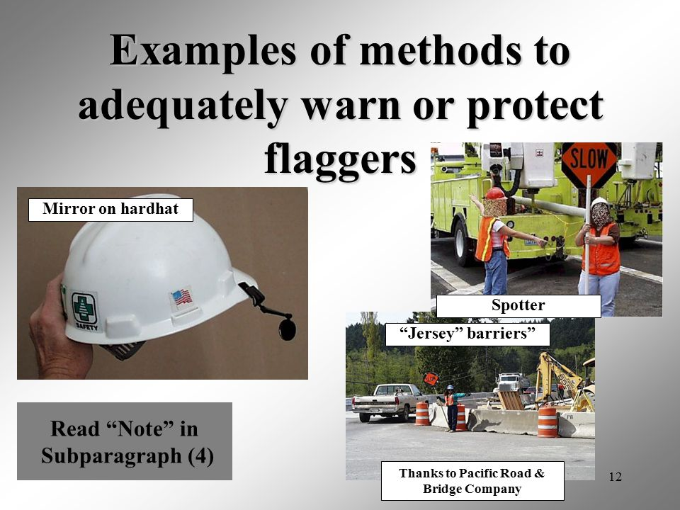 Examples of methods to adequately warn or protect flaggers
