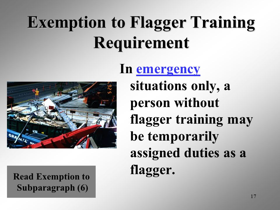 Exemption to Flagger Training Requirement