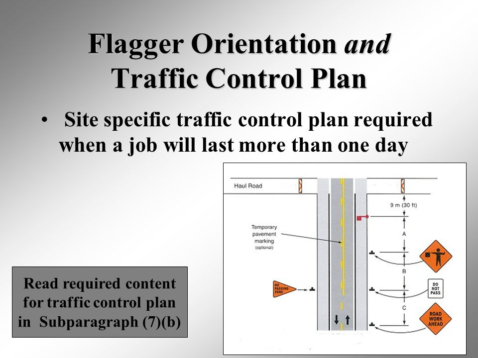 Flagger Orientation and Traffic Control Plan