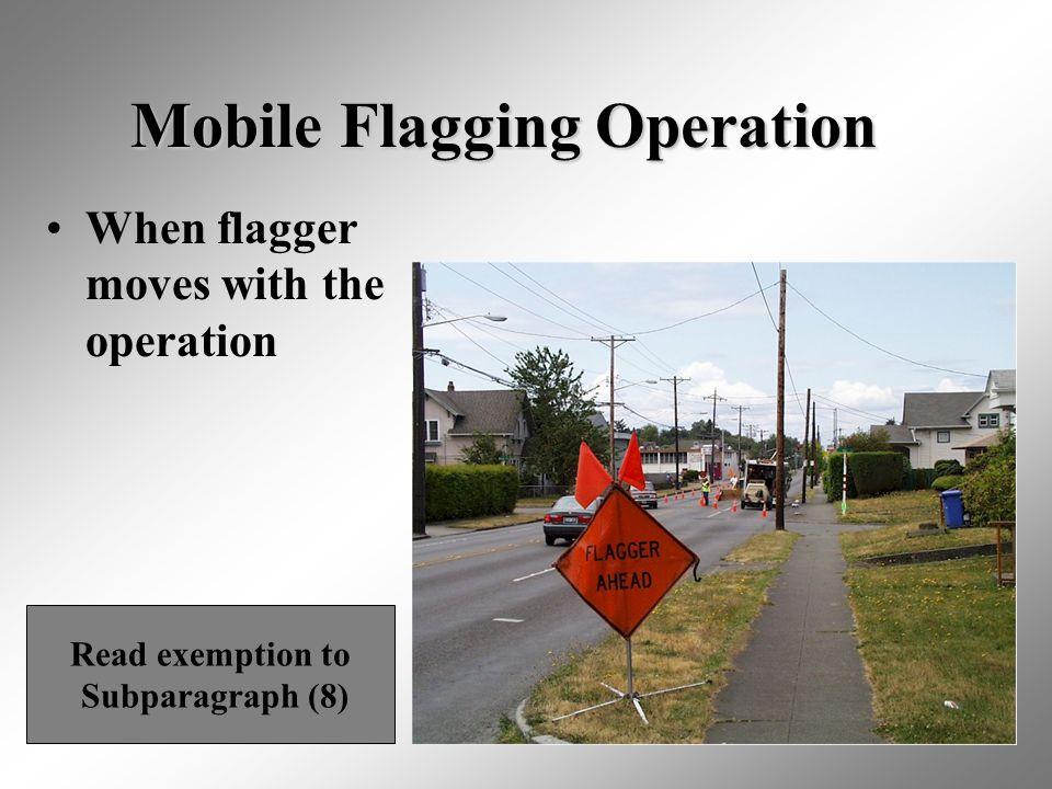 Mobile Flagging Operation