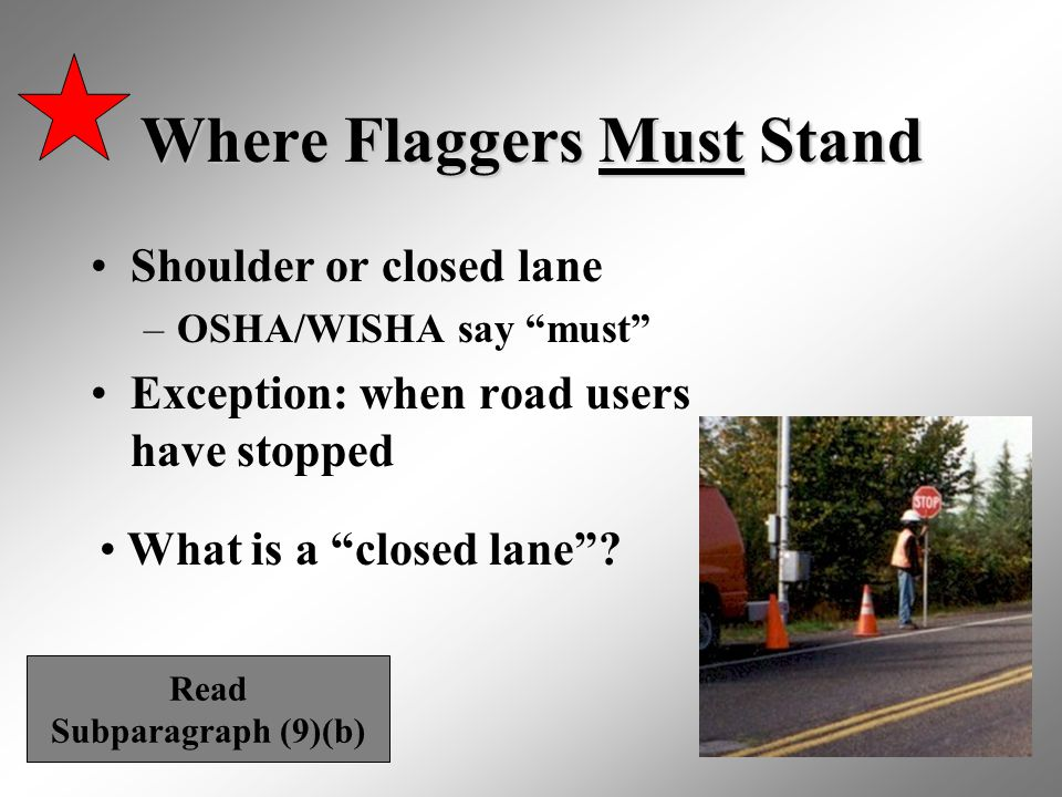 Where Flaggers Must Stand