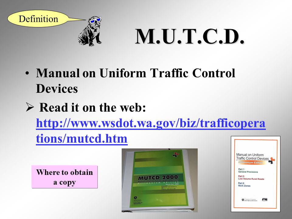 M.U.T.C.D. Manual on Uniform Traffic Control Devices