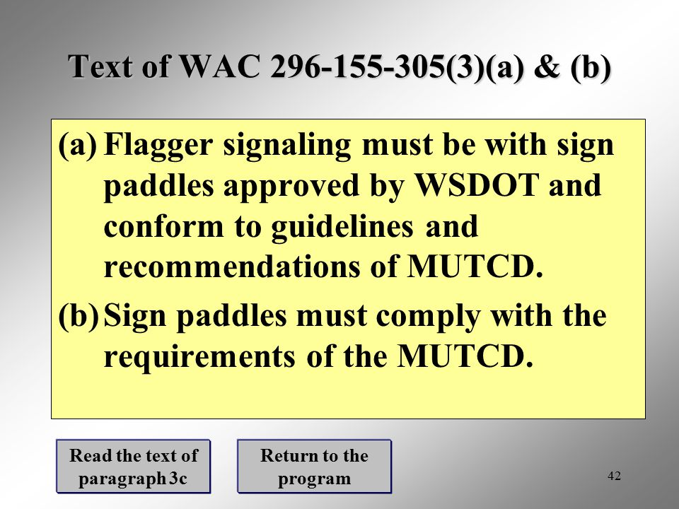 Text of WAC 296-155-305(3)(a) & (b)
