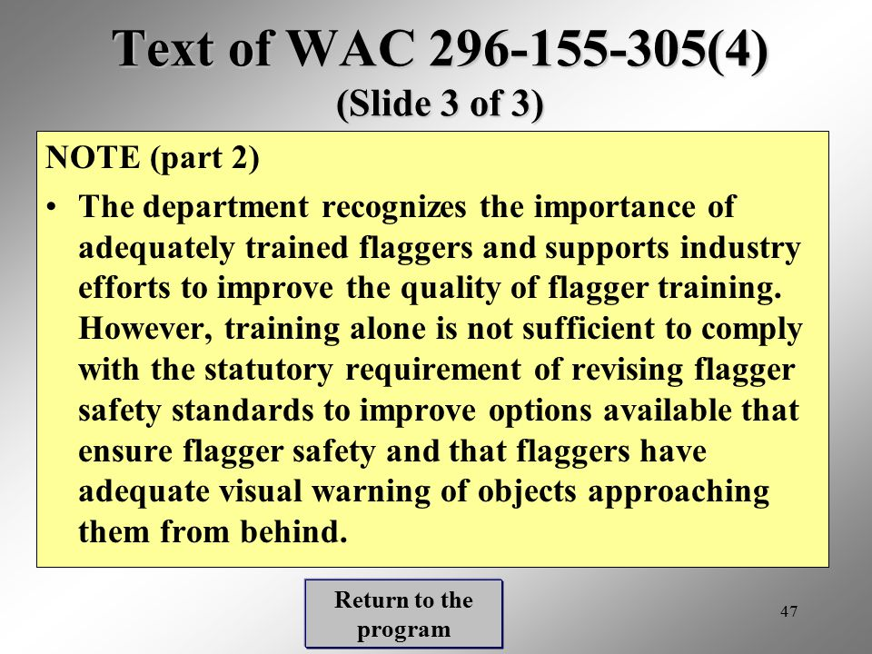 Text of WAC 296-155-305(4) (Slide 3 of 3)