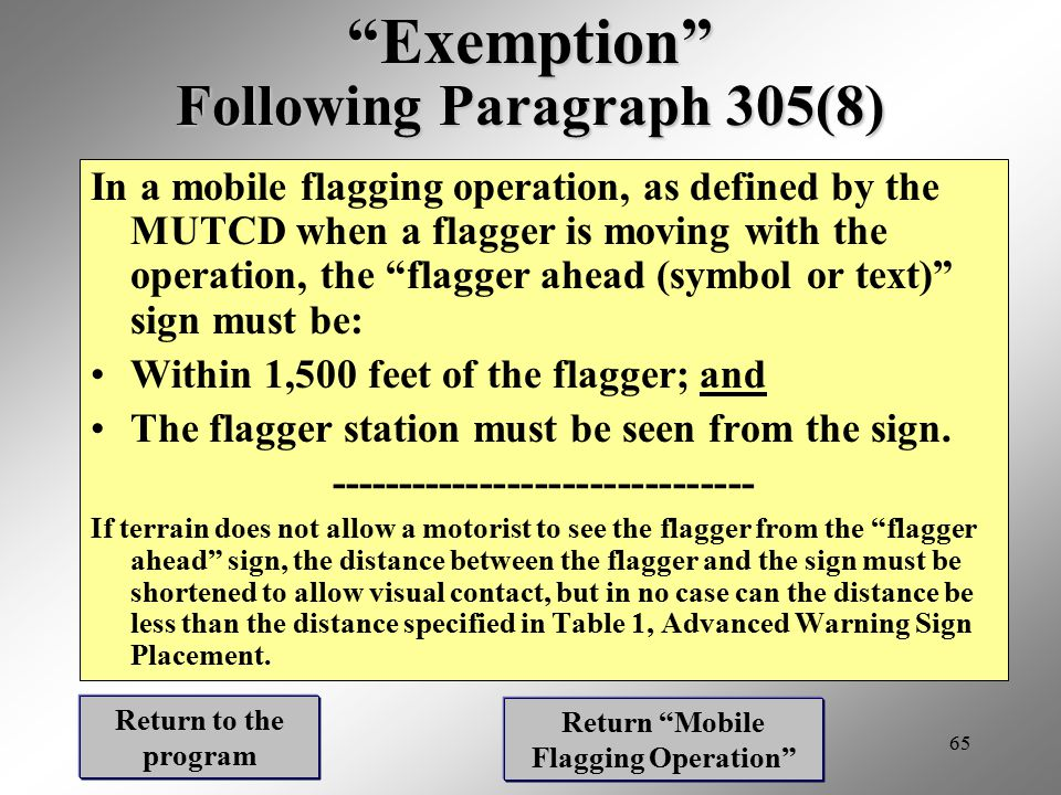 Exemption Following Paragraph 305(8)