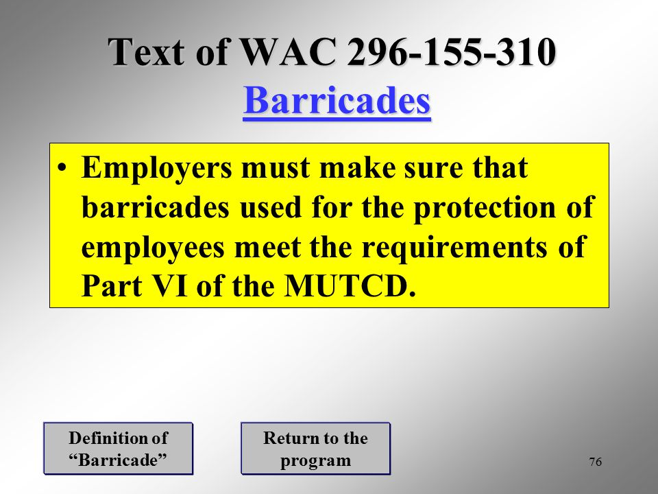 Text of WAC 296-155-310 Barricades