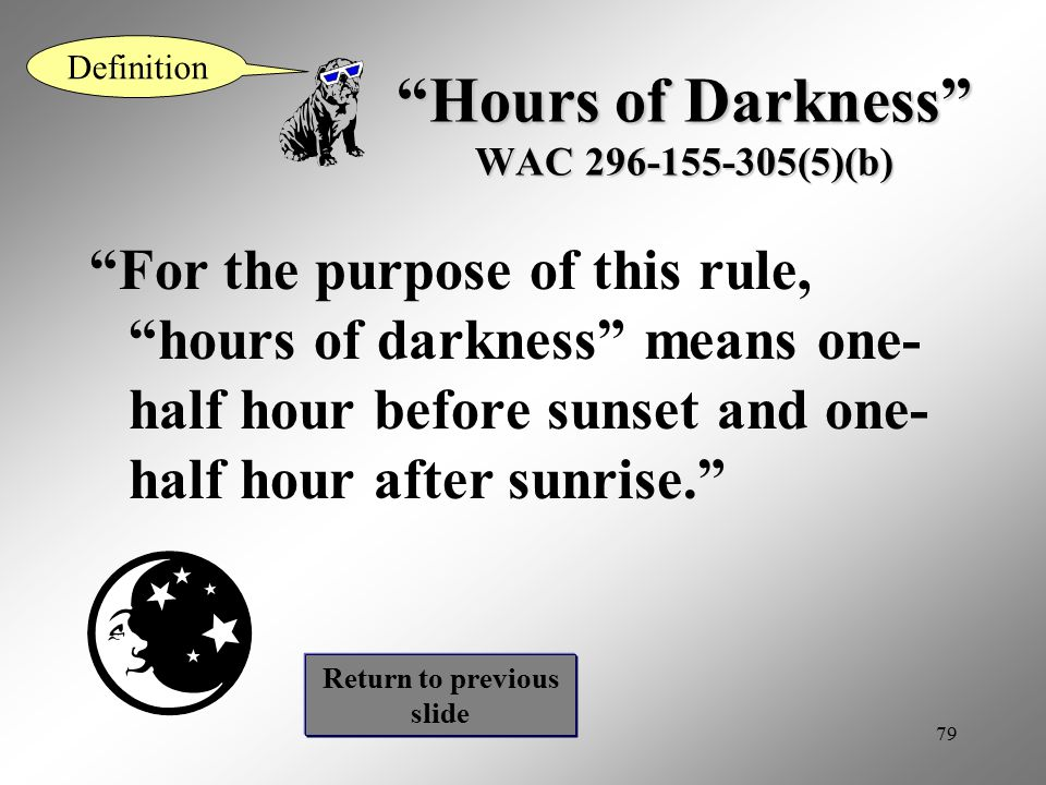 Hours of Darkness WAC 296-155-305(5)(b)
