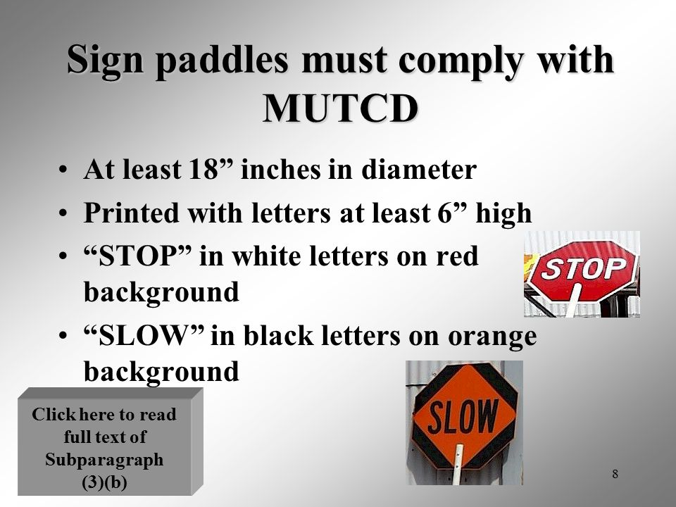 Sign paddles must comply with MUTCD