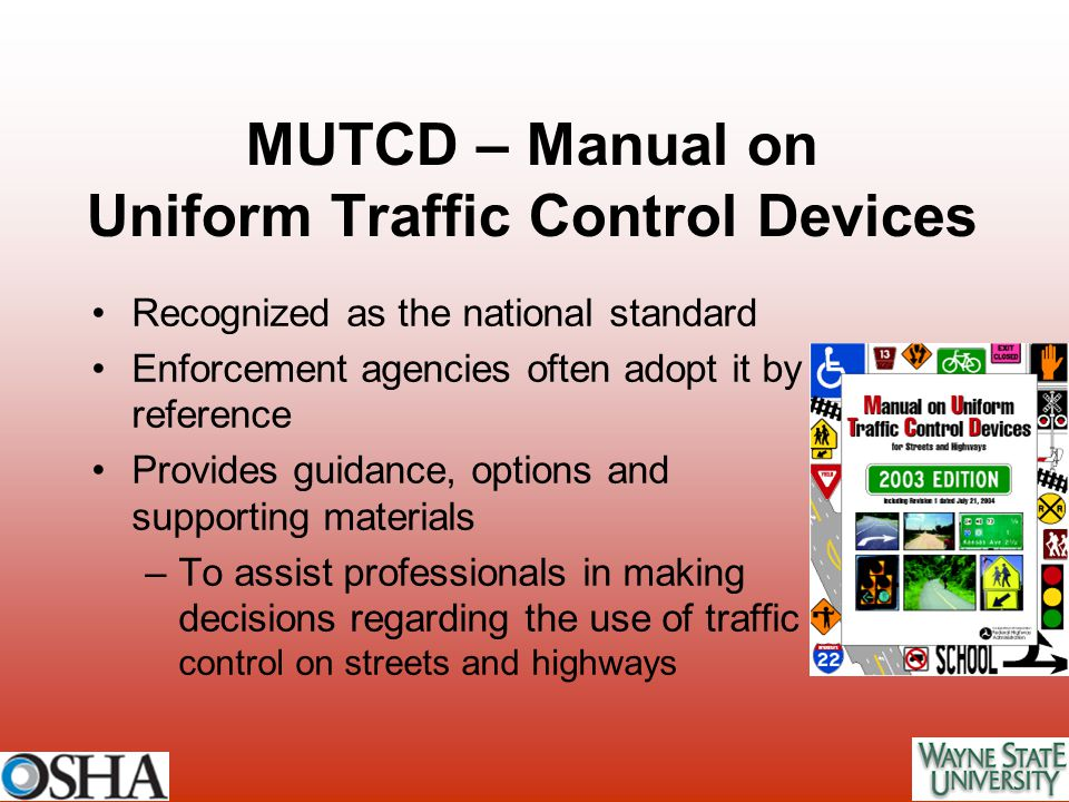 MUTCD – Manual on Uniform Traffic Control Devices