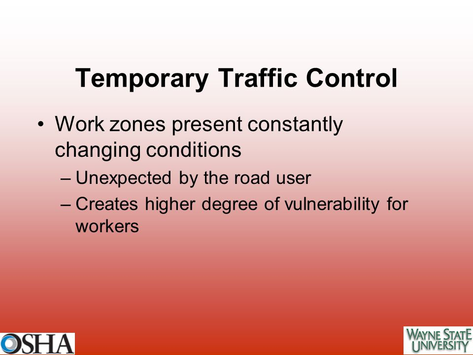 Temporary Traffic Control