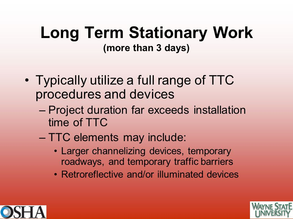 Long Term Stationary Work (more than 3 days)