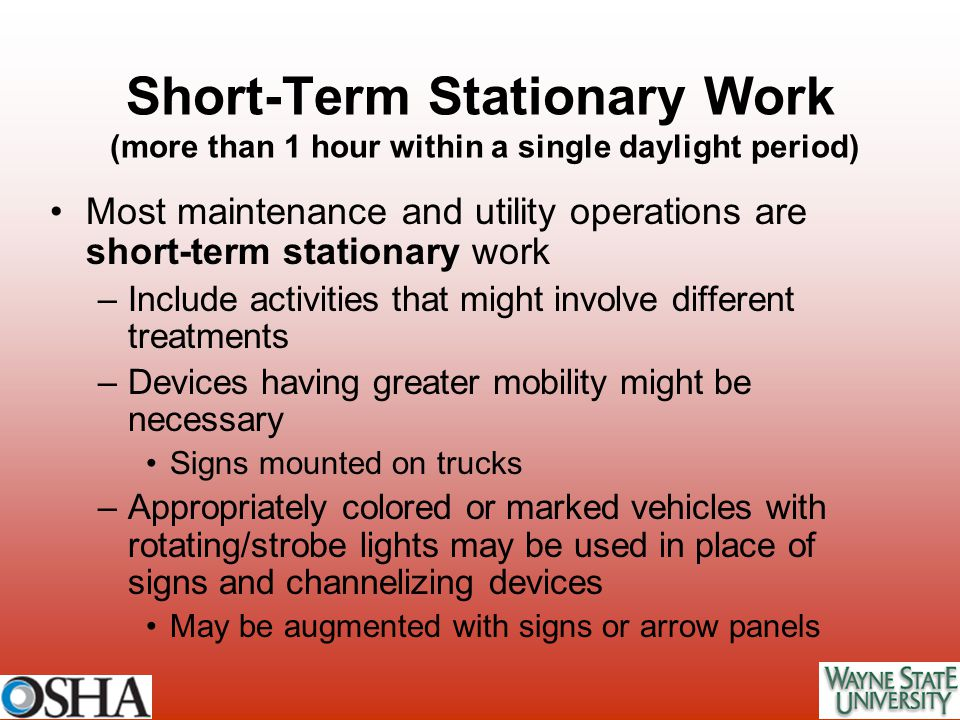 Short-Term Stationary Work (more than 1 hour within a single daylight period)