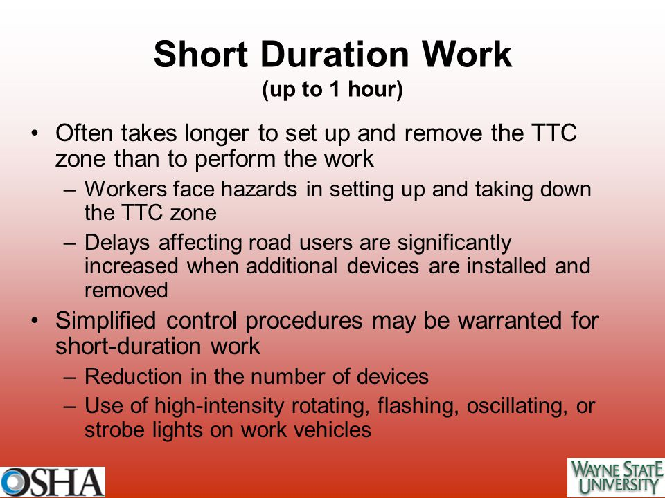 Short Duration Work (up to 1 hour)