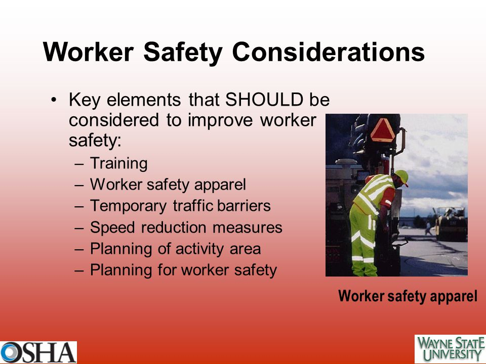 Worker Safety Considerations