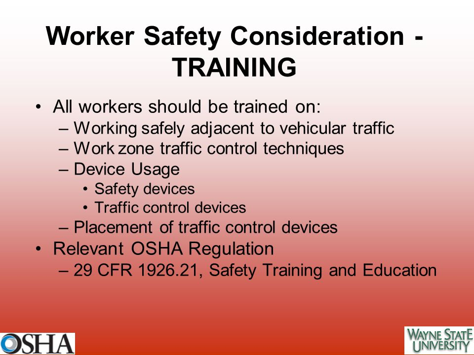 Worker Safety Consideration - TRAINING