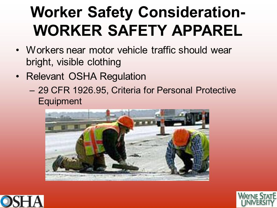 Worker Safety Consideration-