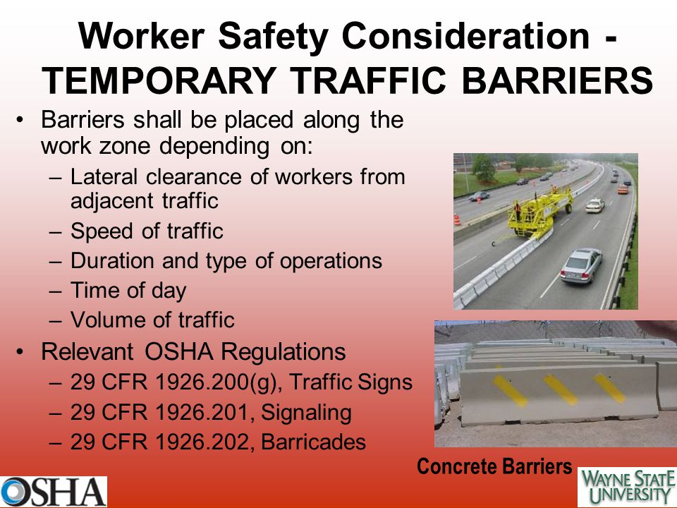 Worker Safety Consideration - TEMPORARY TRAFFIC BARRIERS