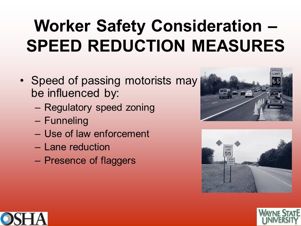 Worker Safety Consideration – SPEED REDUCTION MEASURES