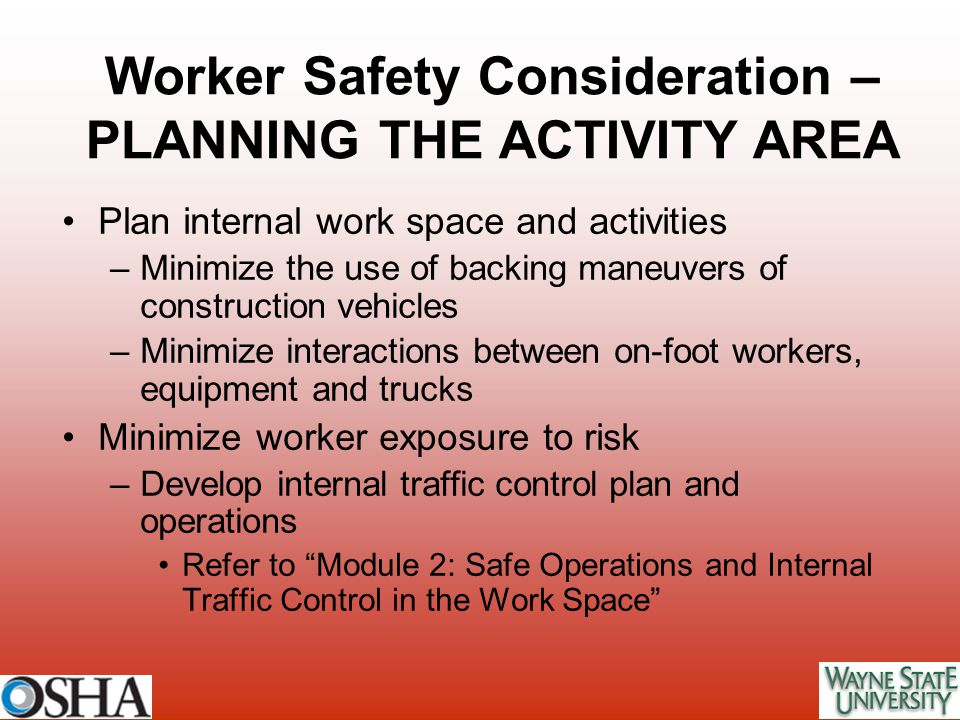 Worker Safety Consideration – PLANNING THE ACTIVITY AREA