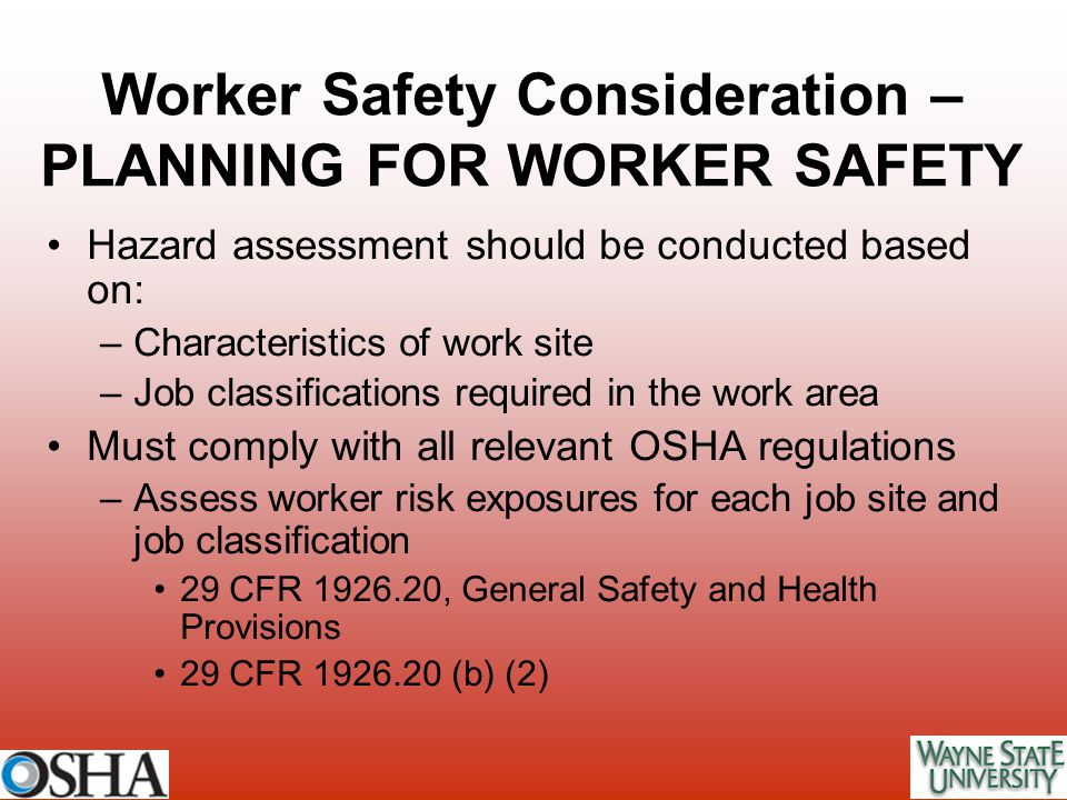 Worker Safety Consideration – PLANNING FOR WORKER SAFETY