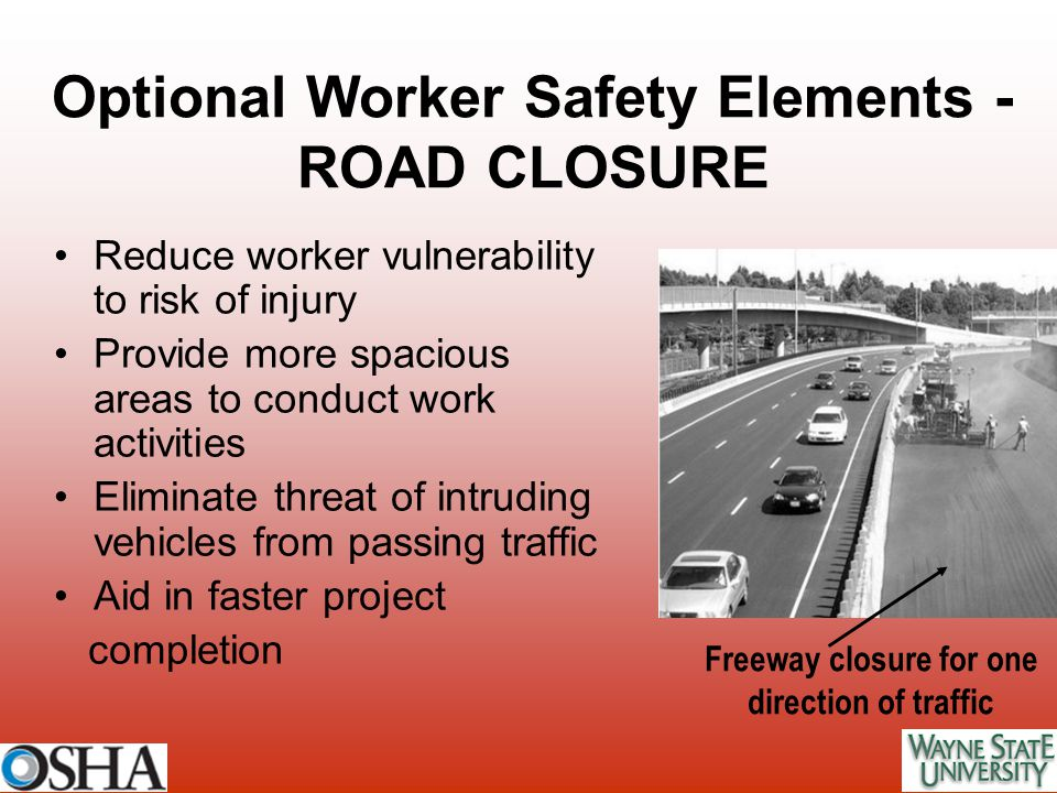 Optional Worker Safety Elements - ROAD CLOSURE