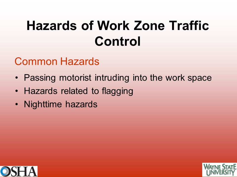 Hazards of Work Zone Traffic Control