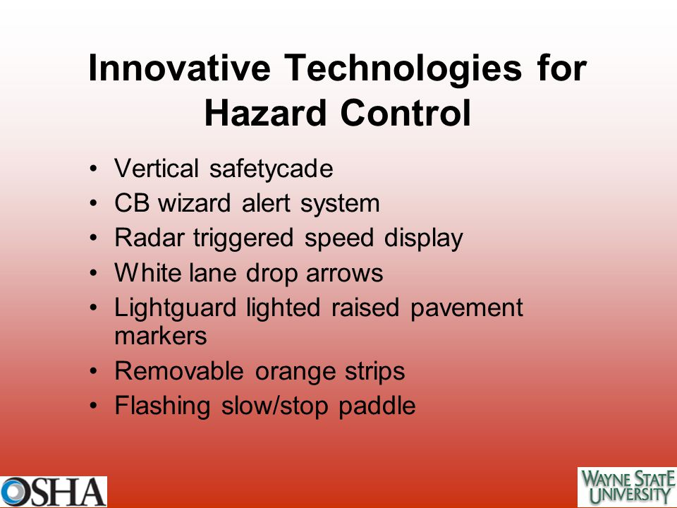 Innovative Technologies for Hazard Control