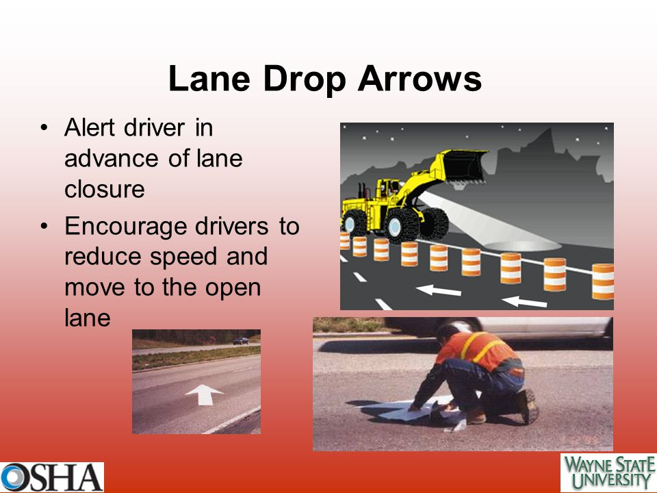 Lane Drop Arrows Alert driver in advance of lane closure
