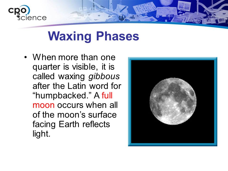 2 Waxing Phases.