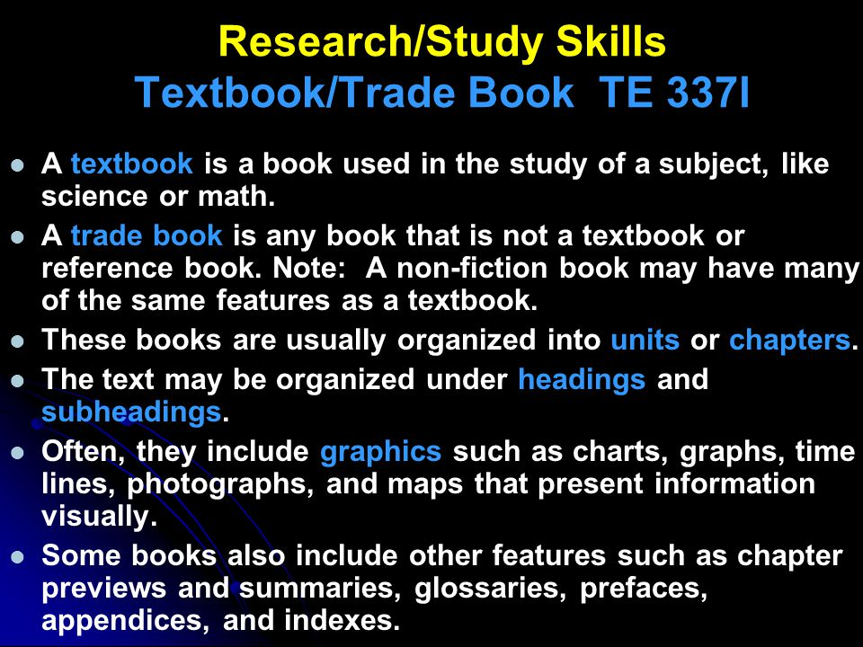Research/Study Skills Textbook/Trade Book TE 337l
