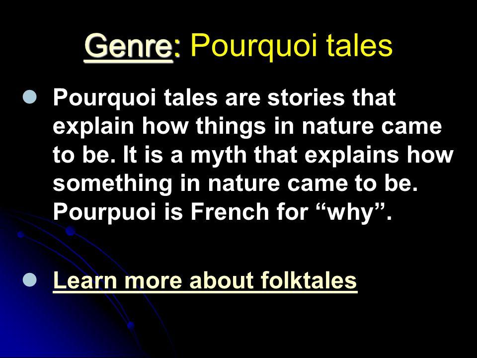 Genre: Pourquoi tales