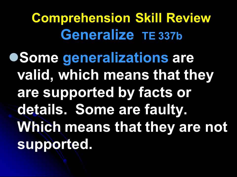 Comprehension Skill Review Generalize TE 337b